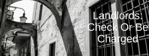 Landlords- Check Or Be Charged